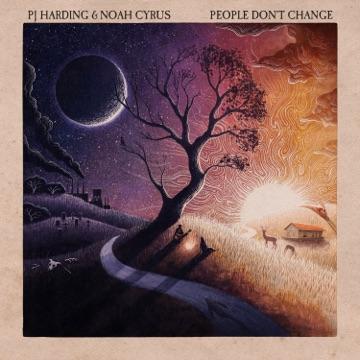 P.J. Harding & Noah Cyrus – People Don't Change – EP