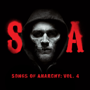 Various Artists - Songs of Anarchy, Vol. 4 (Music from Sons of Anarchy)
