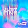 Just Fine - Initi8 mp3