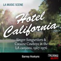 Barney Hoskyns - Hotel California artwork