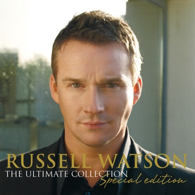 Russell Watson: The Ultimate Collection - Russell Watson