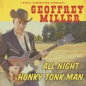 Geoffrey Miller - I Never Missed You