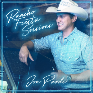Jon Pardi - Rancho Fiesta Sessions