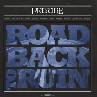 Pristine - Road Back to Ruin (2019) LEAK ALBUM