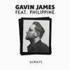 Always feat Philippine - Gavin James mp3