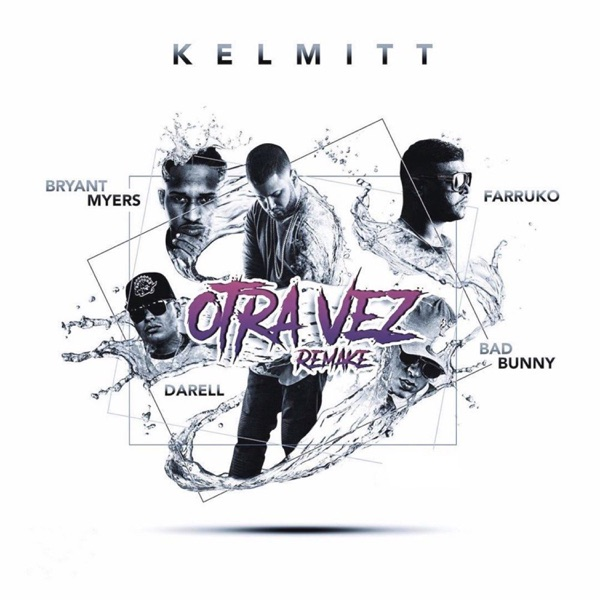 Otra Vez (feat. Farruko & Bryant Myers) [Remake] - Single
