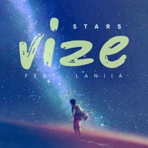VIZE - Stars feat. Laniia