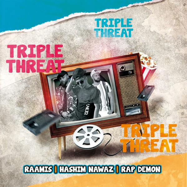 Triple Threat (feat. Hashim Nawaz & Rap Demon) - Single