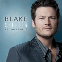 Blake Shelton: Red River Blue (iTunes)