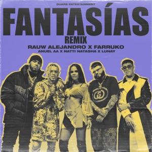 Rauw Alejandro, Anuel AA & Natti Natasha - Fantasías feat. Farruko & Lunay