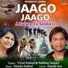 Jaago Jaago A Salute to Soldiers Single