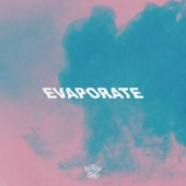 bloom. - Evaporate