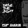 Pop Smoke - Drive the Boat artwork