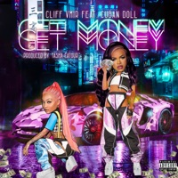 Get Money (feat. Cuban Doll) - Single Mp3 Download