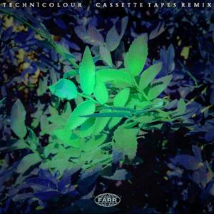 FARR - Technicolour (Cassette Tapes Remix)