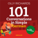 Olly Richards - 101 Conversations in Simple German: Short Natural Dialogues to Improve Your Spoken German from Home (Unabridged)