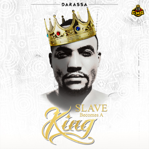 Darassa - Slave Becomes A King