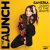 Saveria - Down to the Roots (The Launch Season 2) bild