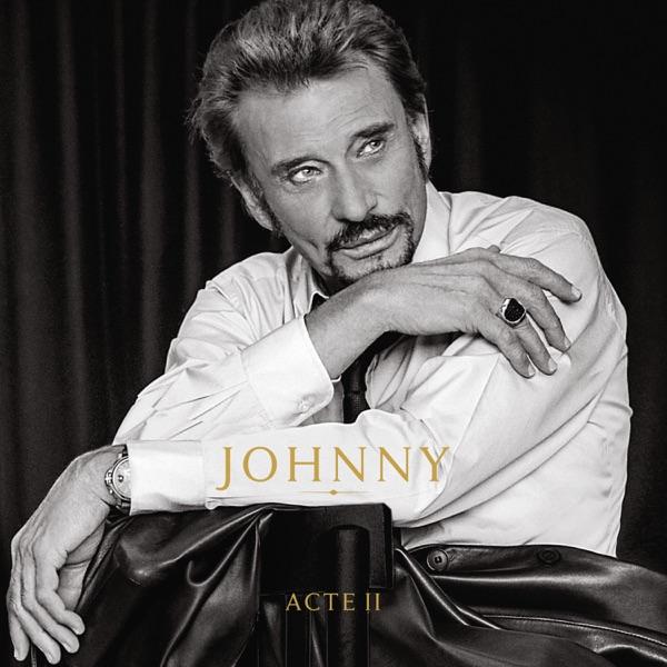 Johnny Acte II - Johnny Hallyday