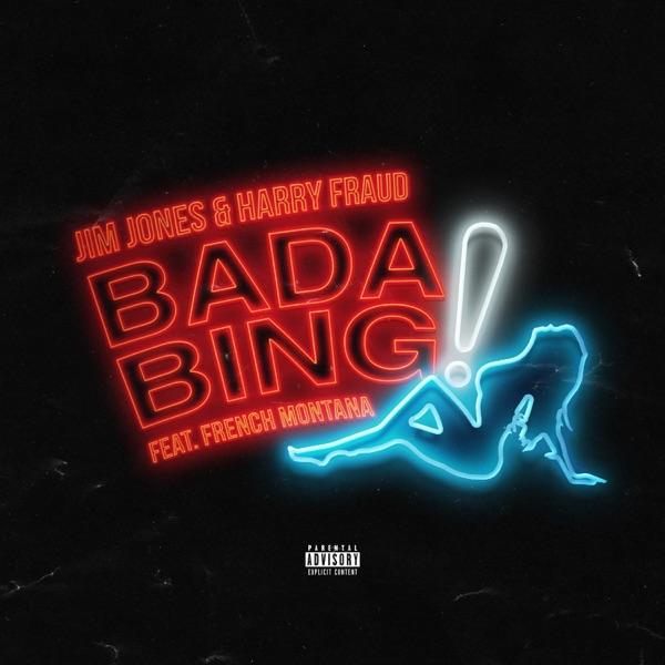Bada Bing (feat. French Montana) - Single