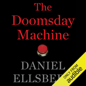 The Doomsday Machine (Unabridged)