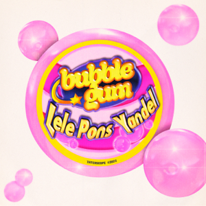 Lele Pons & Yandel - Bubble Gum