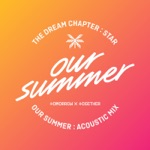songs like Our Summer (Acoustic Mix)