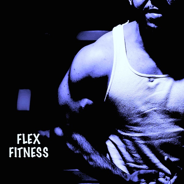 Flex Fitness (feat. DAX) - Single
