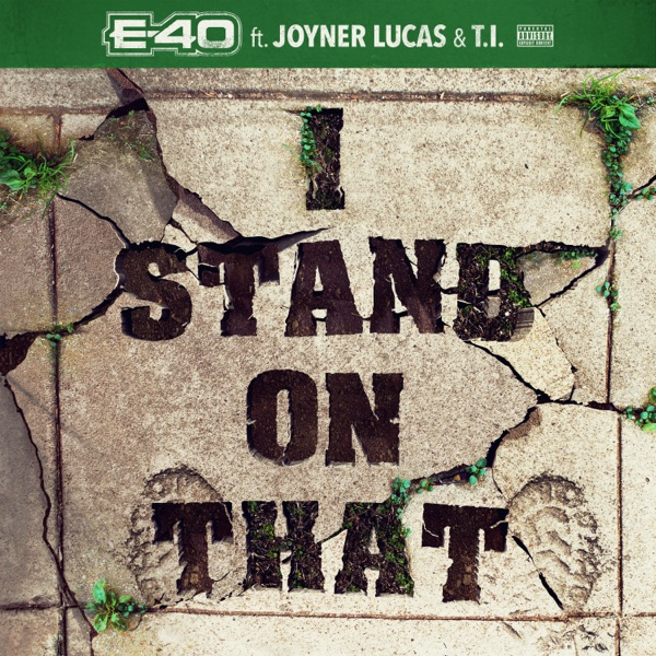 I Stand on That (feat. Joyner Lucas & T.I.) - Single