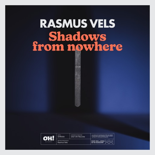 Shadows from Nowhere - Single by Rasmus Vels