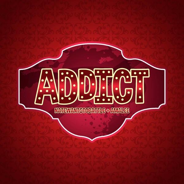 Addict (From