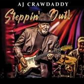 AJ Crawdaddy - Steppin' Out! (feat. Quique Gomez)