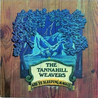 Are Ye Sleeping Maggie by The Tannahill Weavers on Apple Music