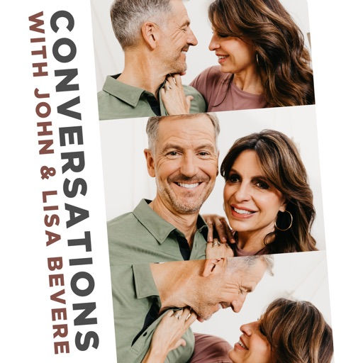Cover image of Conversations with John & Lisa Bevere