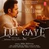 Lut Gaye (feat. Emraan Hashmi) - Single