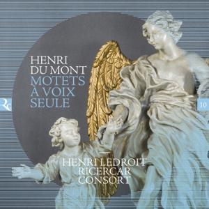 Henri Ledroit & Ricercar Consort - Du Mont: Motets à voix seule