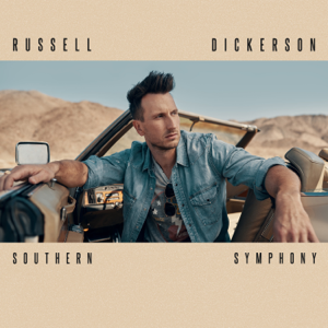 Russell Dickerson - Never Get Old