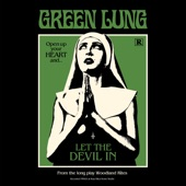 Green Lung - Let the Devil In