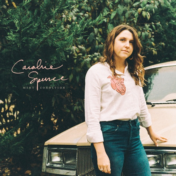 Caroline Spence - Mint Condition album wiki, reviews