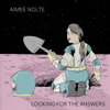 Aimee Nolte - Looking for the Answers  artwork
