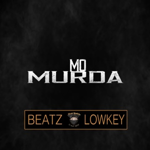 Beatz Lowkey - Mo Murda
