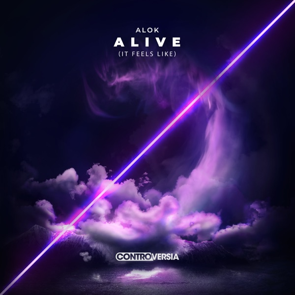 Alive (It Feels Like) - Single