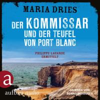 Maria Dries - Der Kommissar und der Teufel von Port Blanc - Kommissar Philippe Lagarde - Ein Kriminalroman aus der Normandie, Band 12 (Ungekürzt) artwork