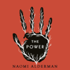 Naomi Alderman - The Power (Unabridged) artwork