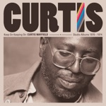 Curtis Mayfield - Keep On Keeping On (Remastered)