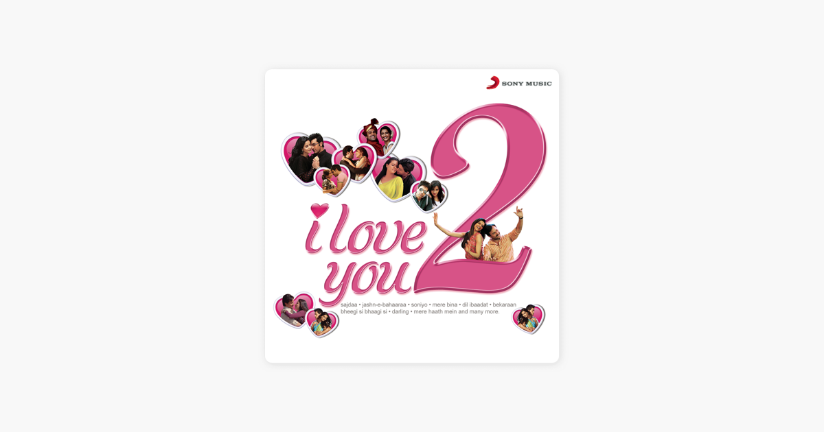 I Love You 2 Soundtrack From The Motion Picture By Various Artists On Apple Music