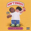 Ain't Sweet (feat. Matt OX) by BUDDY