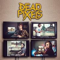 Télécharger Dead Pixels, Season 1 Episode 4