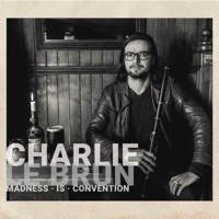 Madness Is Convention - EP by Charlie Le Brun on Apple Music