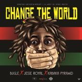 Bugle;Jesse Royal;Kabaka Pyramid - Change The World